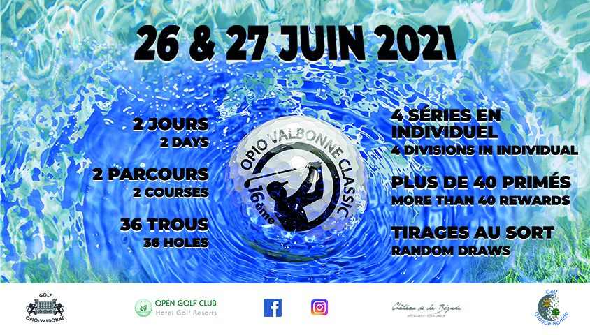 SAVE THE DATE ! Opio Valbonne Classic 16th Edition - Open Golf Club